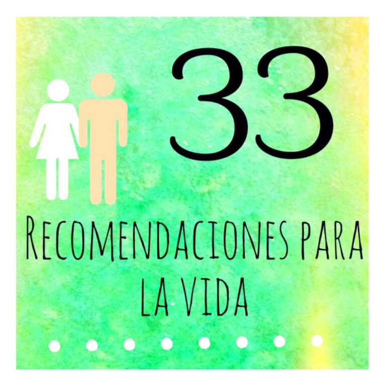33 Recomendaciones para la vida